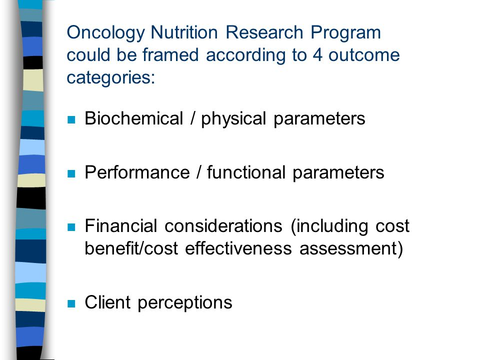 Oncology Nutrition Research Program could be framed according to 4 outcome categories: