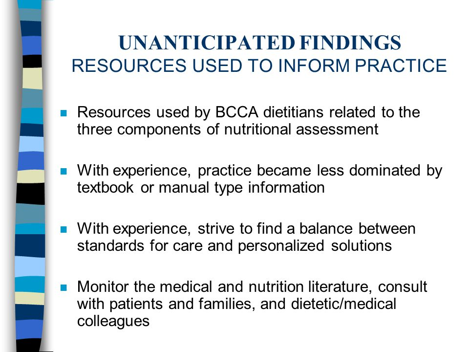 UNANTICIPATED FINDINGS RESOURCES USED TO INFORM PRACTICE