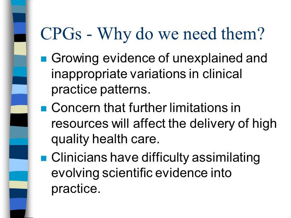 CPGs - Why do we need them