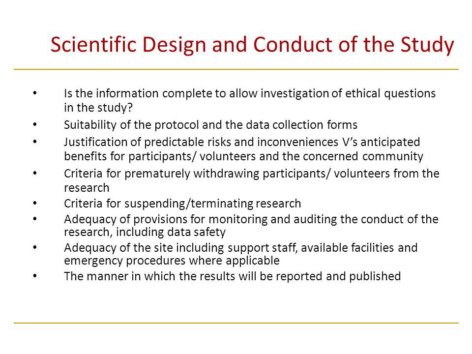 Scientific Design and Conduct of the Study