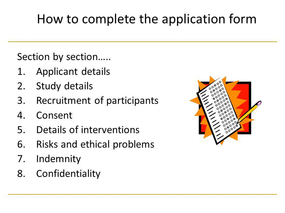 How to complete the application form