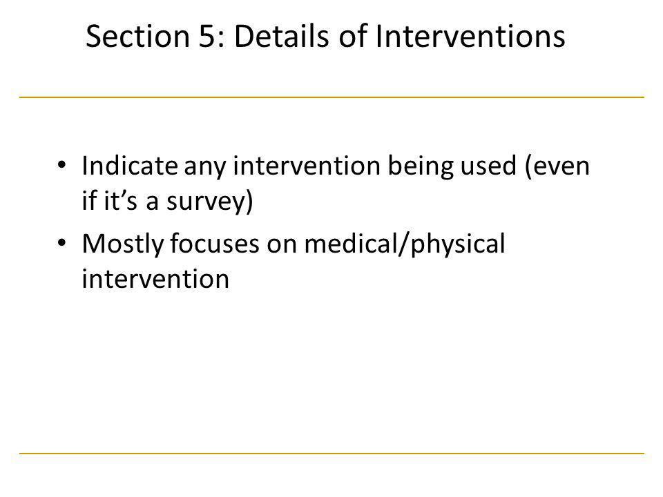 Section 5: Details of Interventions