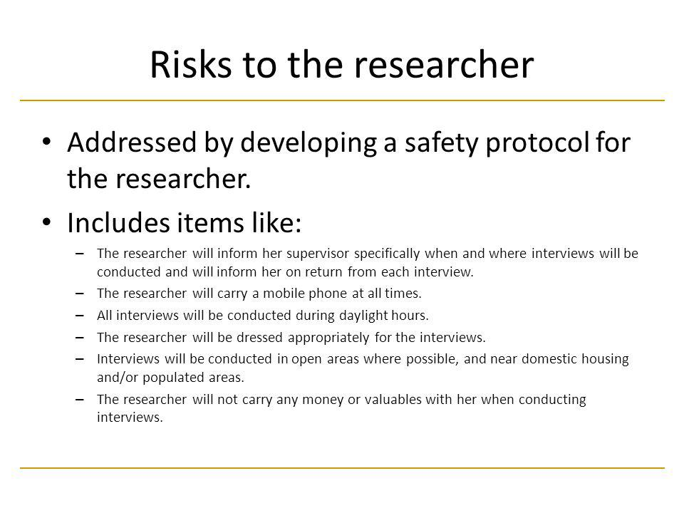 Risks to the researcher