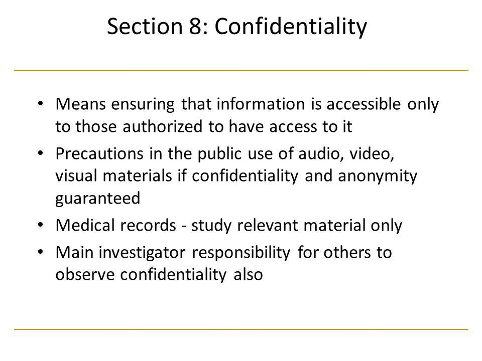 Section 8: Confidentiality