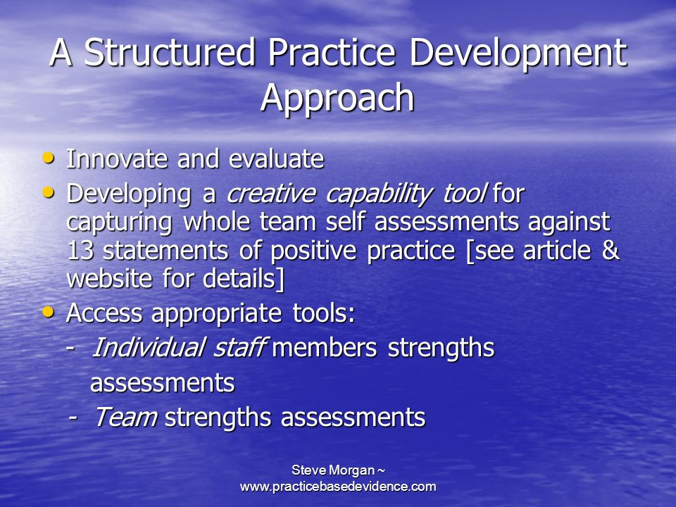 A Structured Practice Development Approach