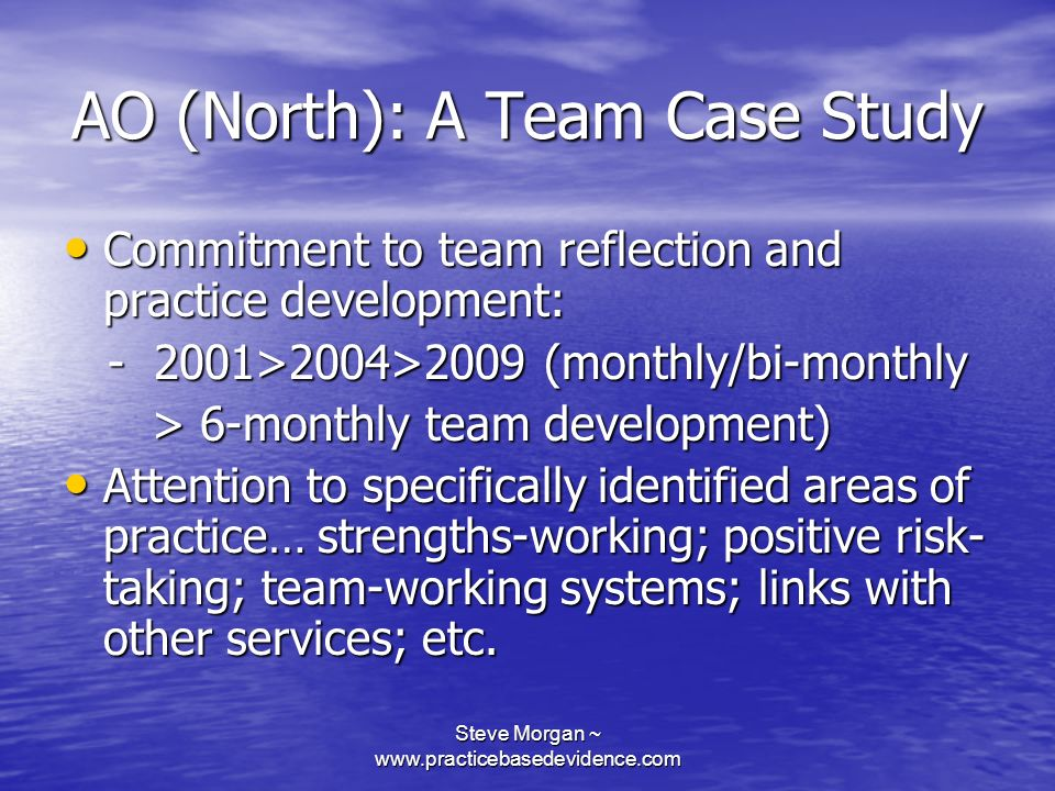 AO (North): A Team Case Study