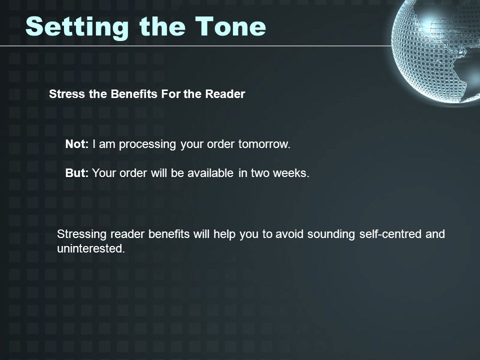Setting the Tone Stress the Benefits For the Reader