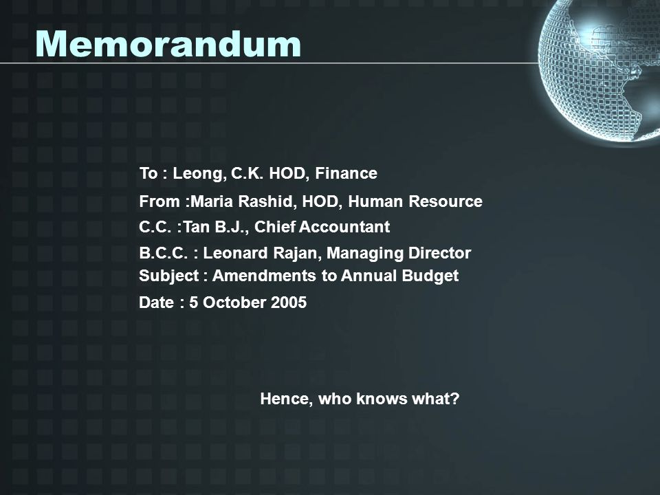 Memorandum To : Leong, C.K. HOD, Finance