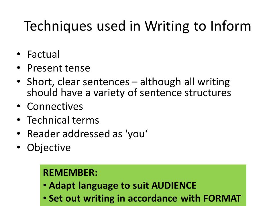 Techniques used in Writing to Inform