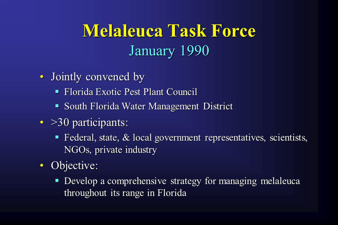 Melaleuca Task Force January 1990