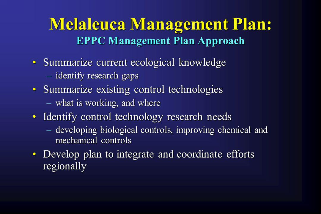 Melaleuca Management Plan: EPPC Management Plan Approach