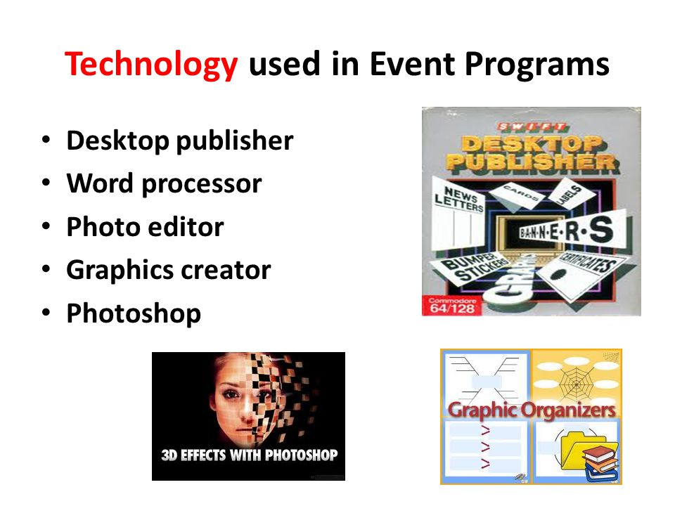 Technology used in Event Programs