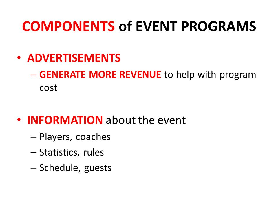 COMPONENTS of EVENT PROGRAMS