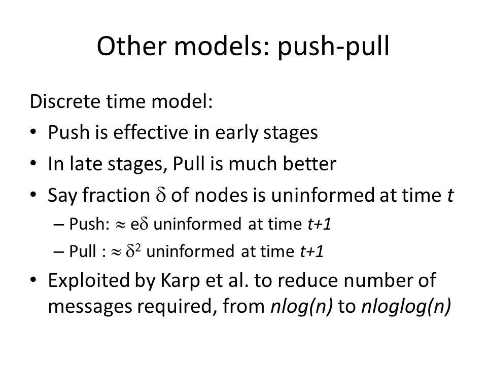 Other models: push-pull