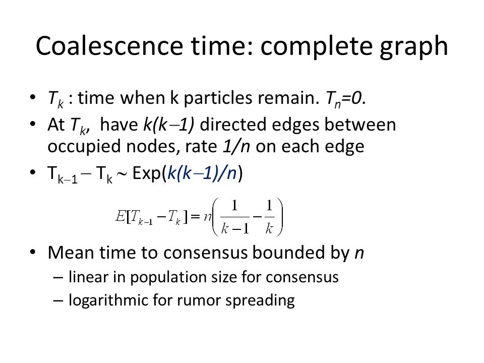 Coalescence time: complete graph