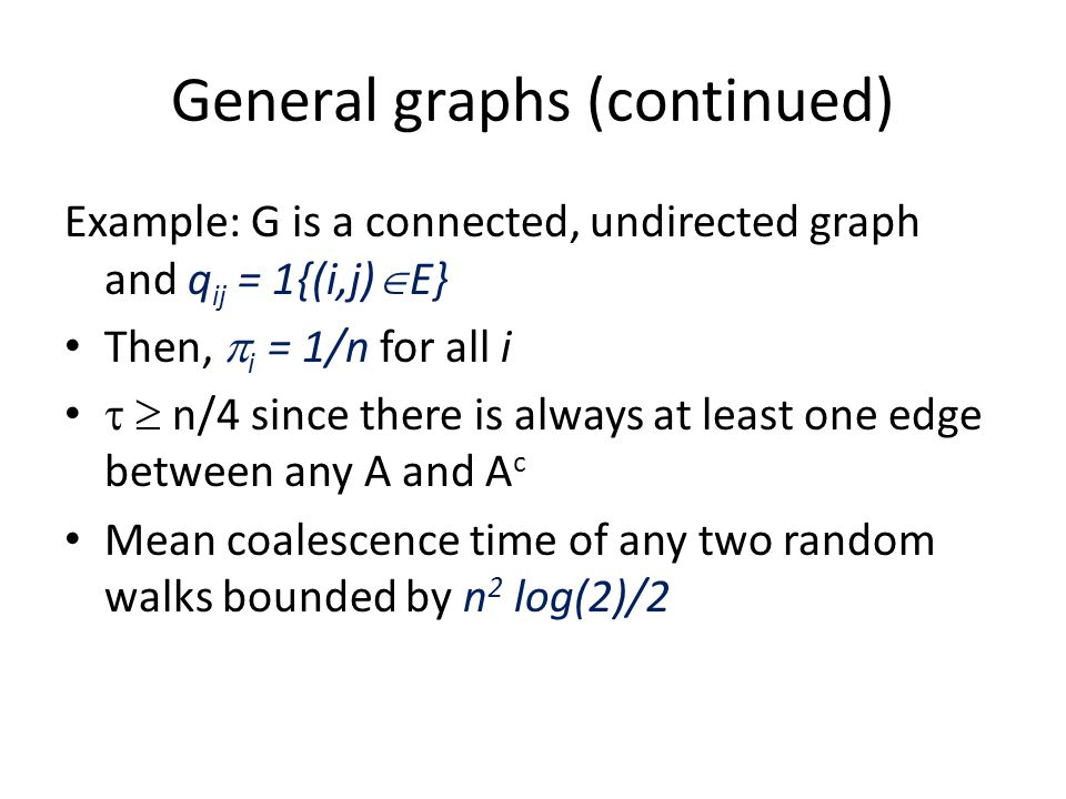 General graphs (continued)