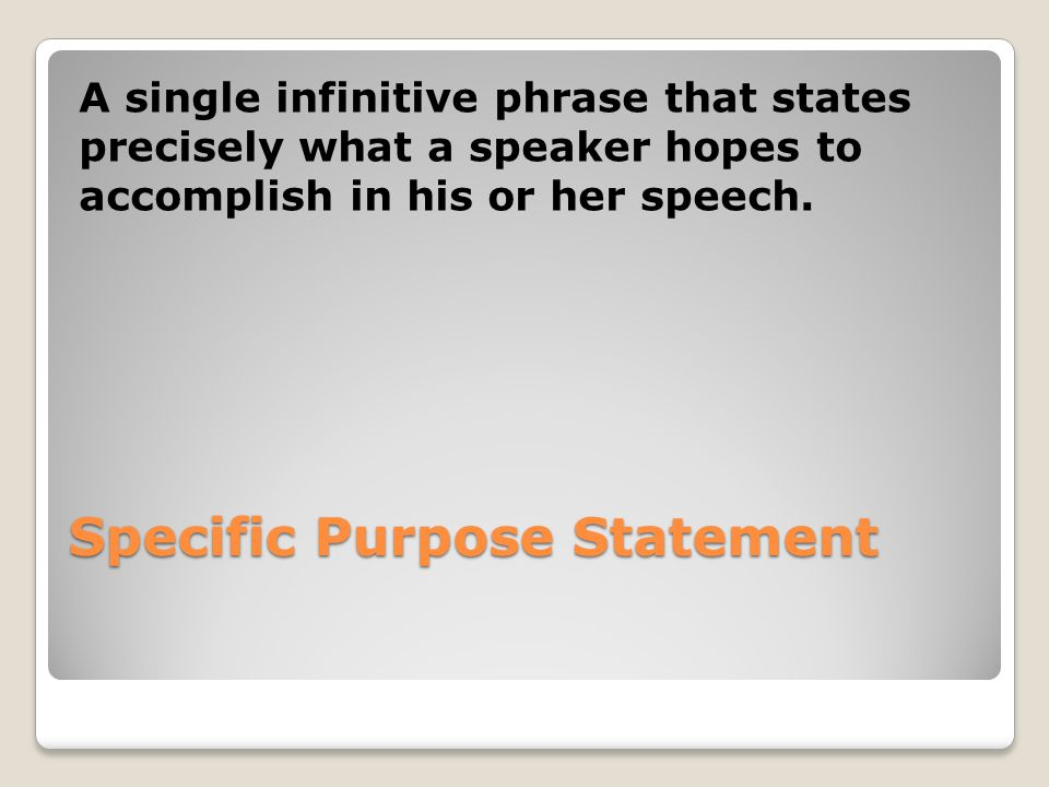 Specific Purpose Statement
