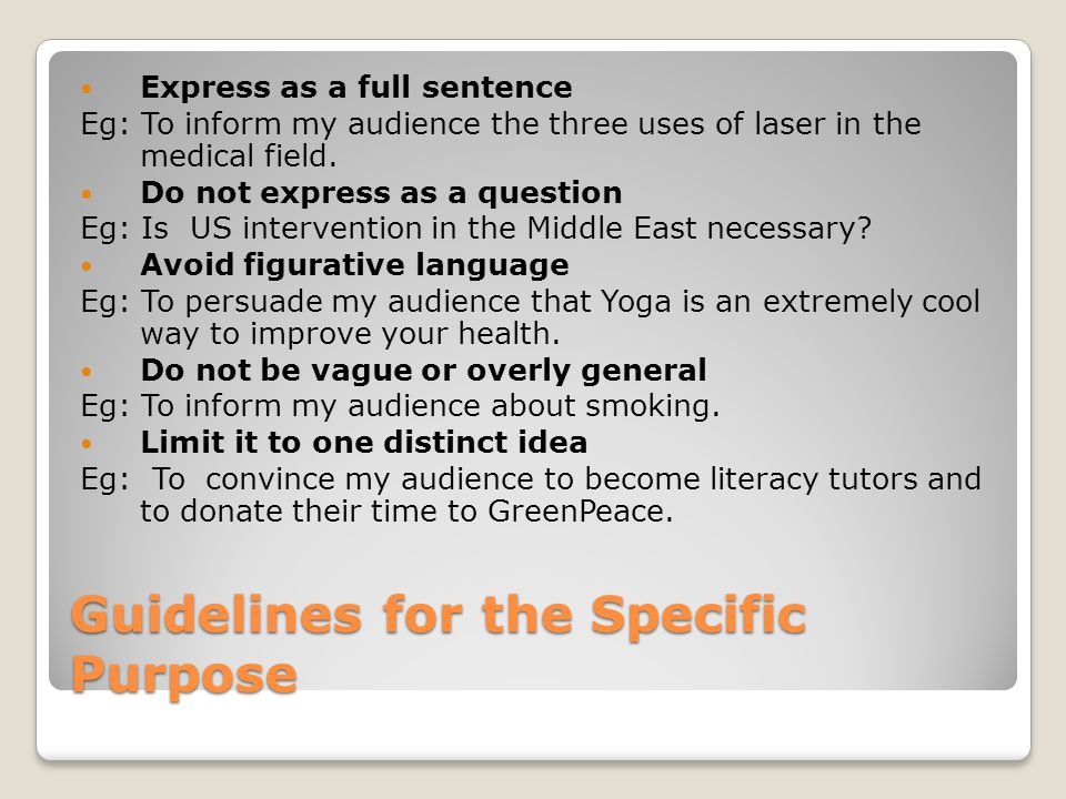 Guidelines for the Specific Purpose