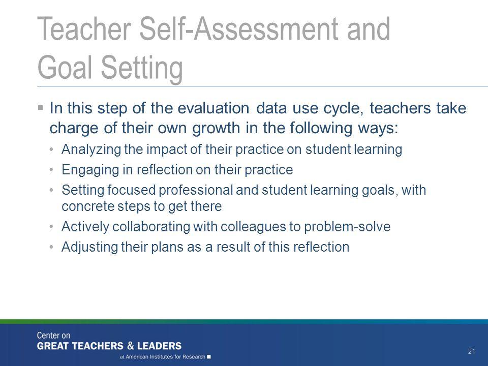 Teacher Self-Assessment and Goal Setting