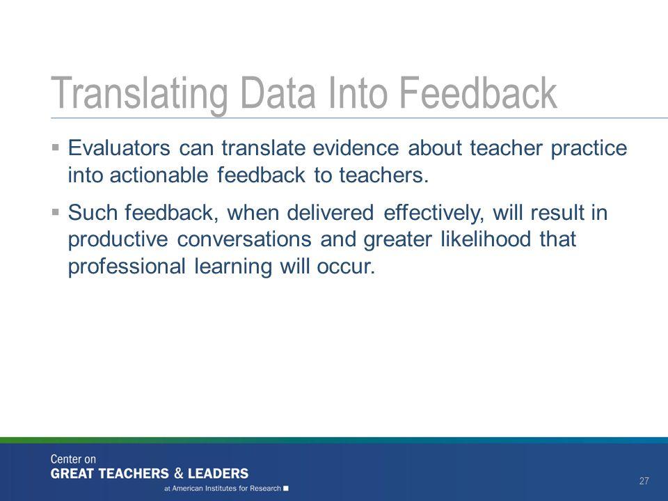Translating Data Into Feedback