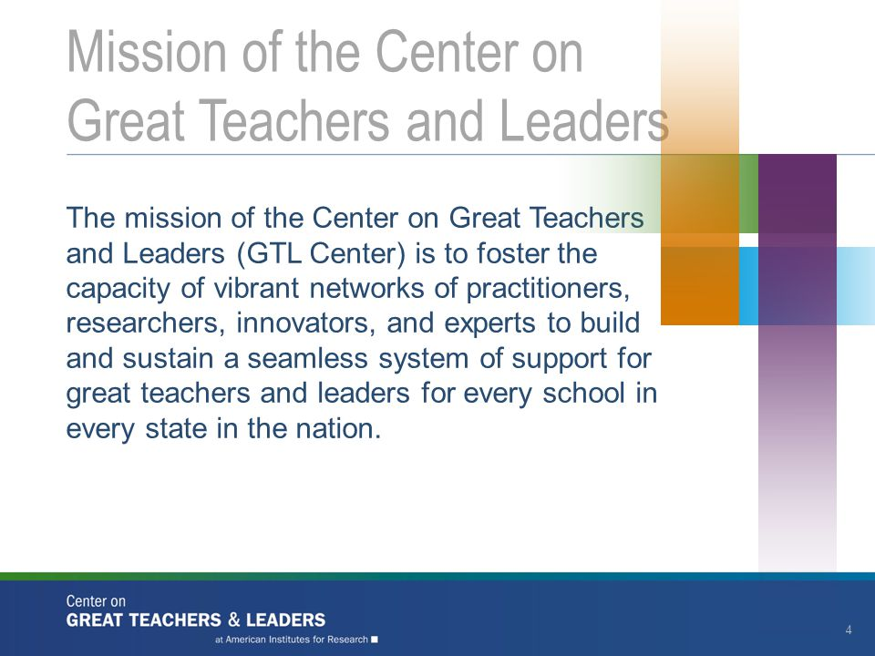Mission of the Center on Great Teachers and Leaders