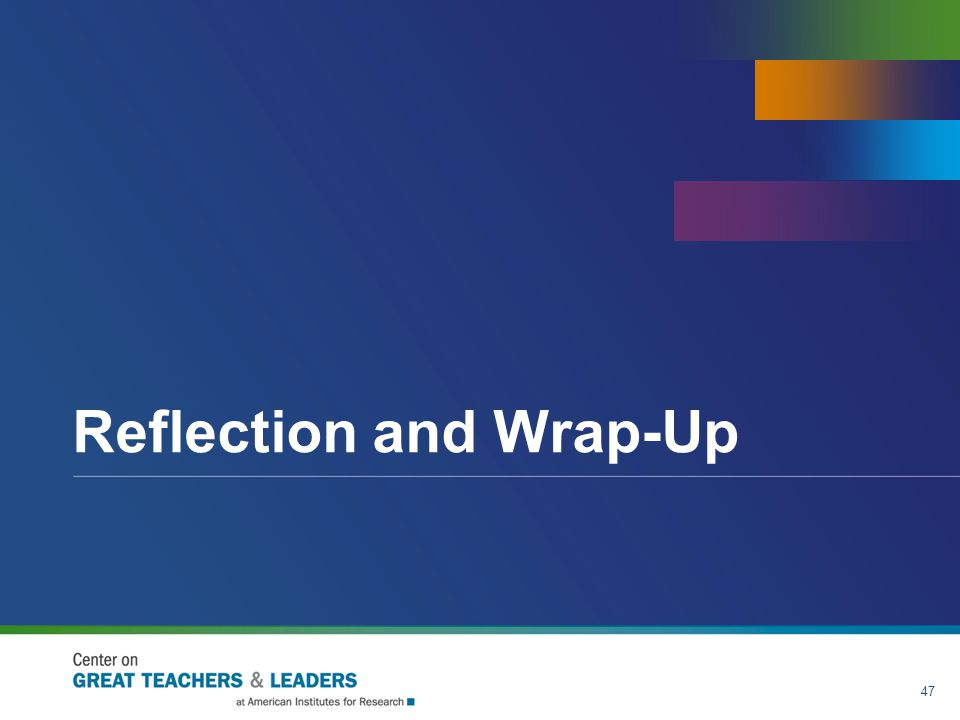 Reflection and Wrap-Up