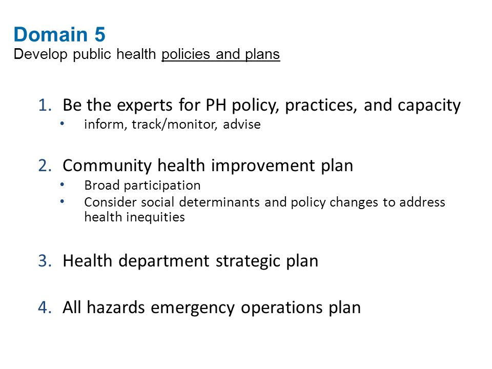 Domain 5 Develop public health policies and plans