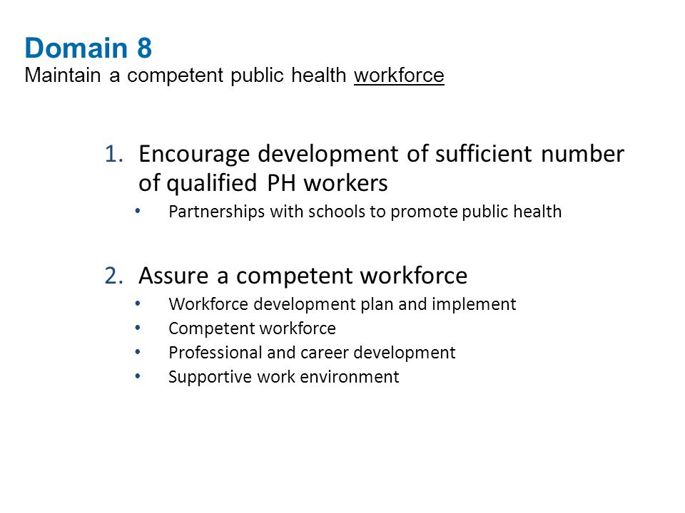 Domain 8 Maintain a competent public health workforce