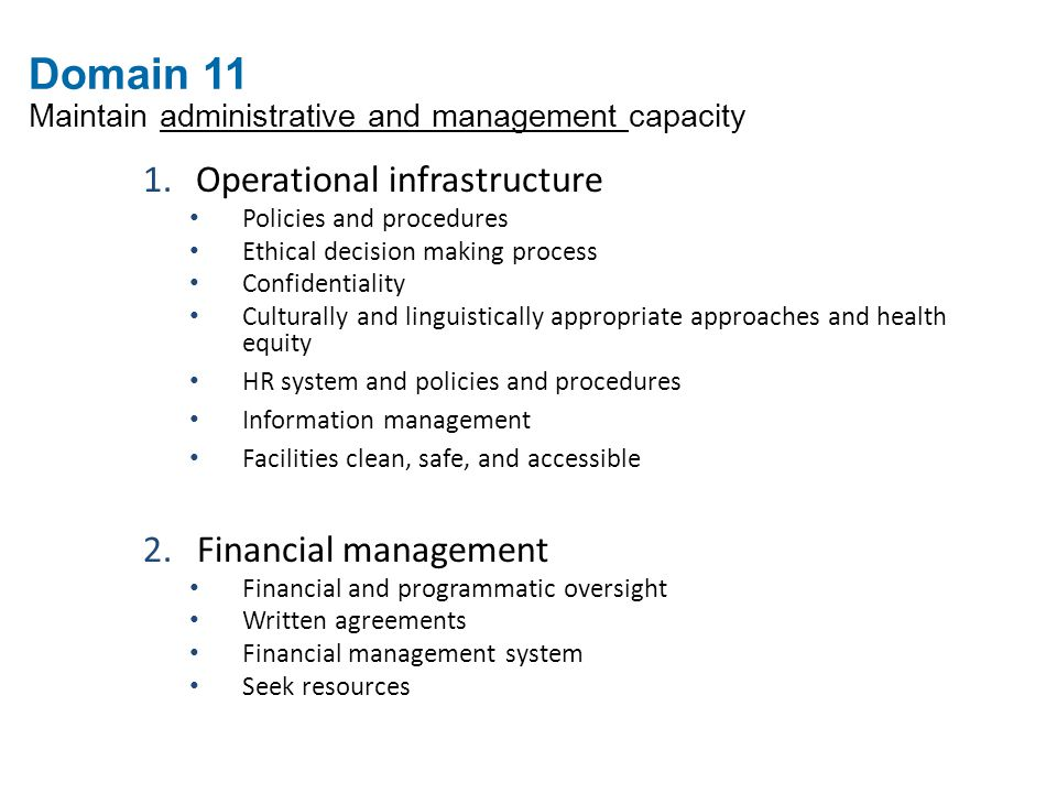 Domain 11 Maintain administrative and management capacity