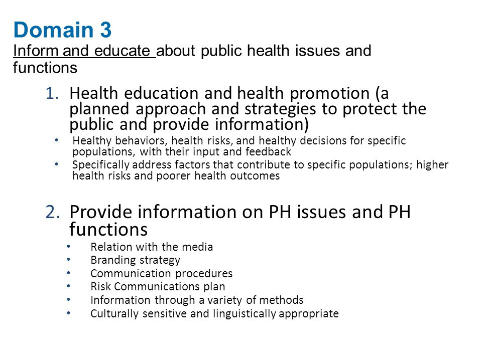Domain 3 Inform and educate about public health issues and functions