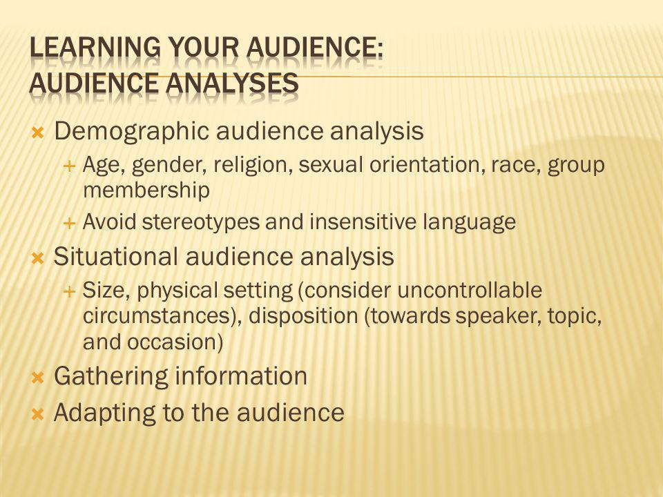 Learning your audience: Audience analyses