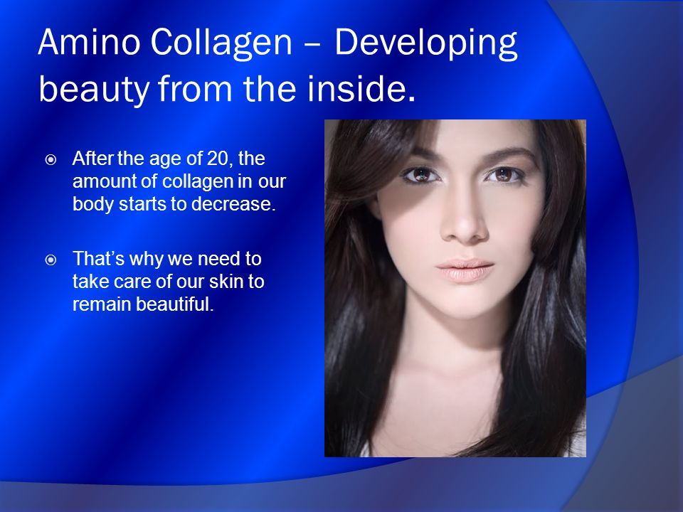 Amino Collagen – Developing beauty from the inside.