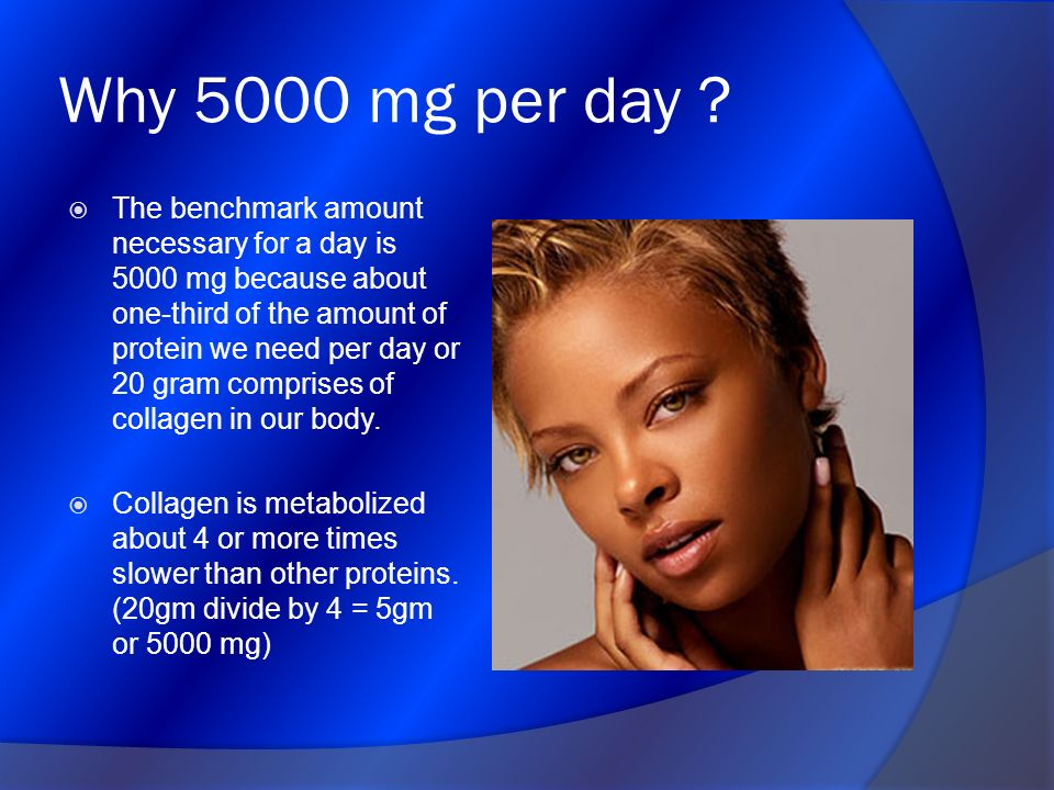 Why 5000 mg per day