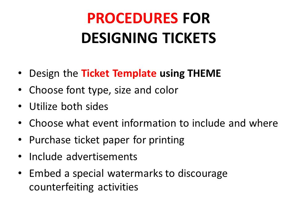 PROCEDURES FOR DESIGNING TICKETS