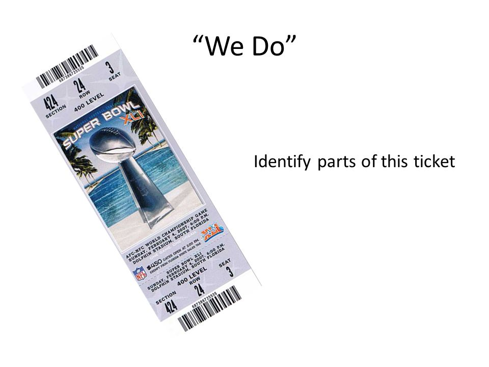 We Do Identify parts of this ticket