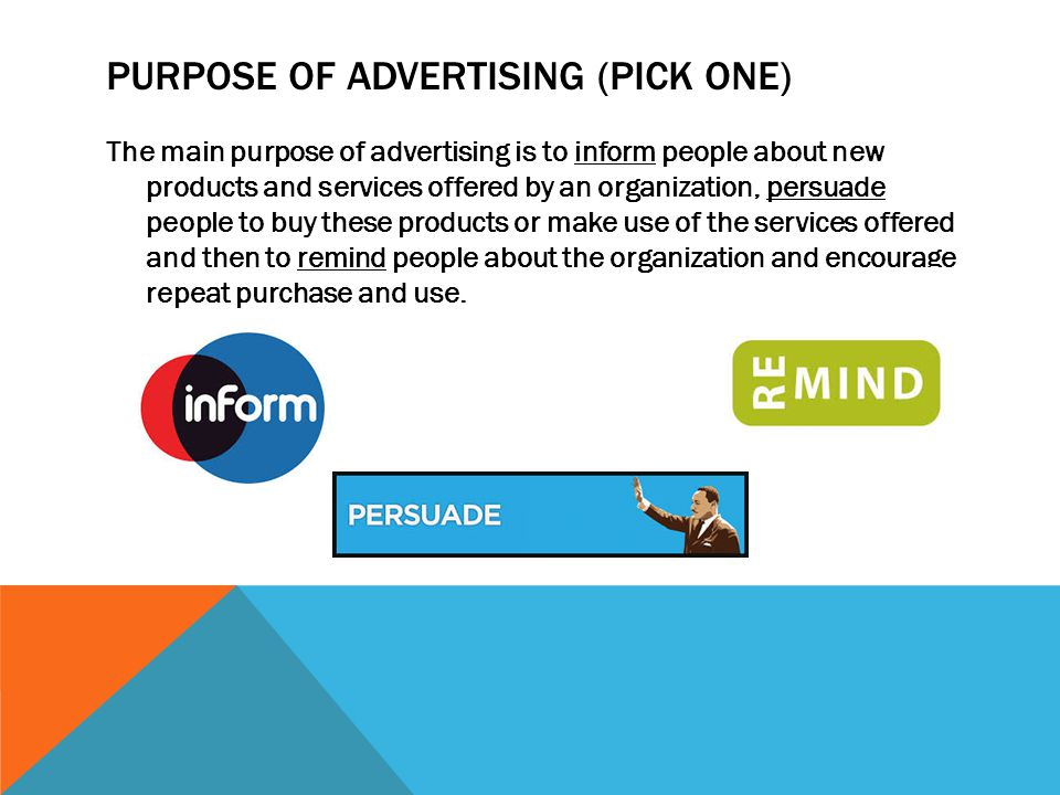 Purpose of advertising (Pick one)