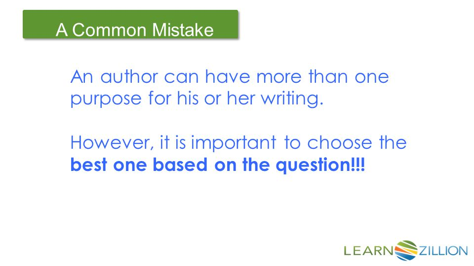 An author can have more than one purpose for his or her writing.