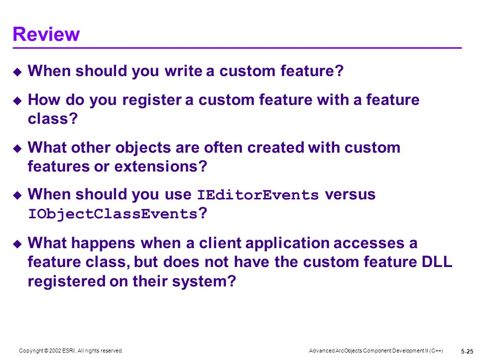 Review When should you write a custom feature