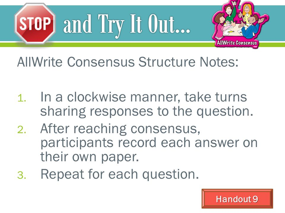 and Try It Out… AllWrite Consensus Structure Notes: