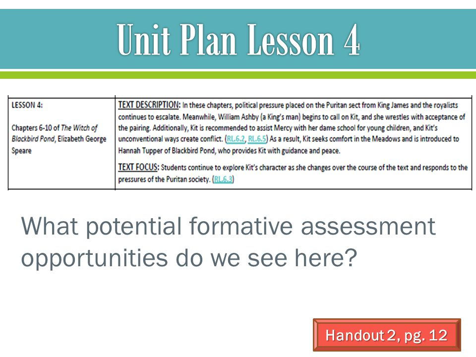 Unit Plan Lesson 4 What potential formative assessment opportunities do we see here.