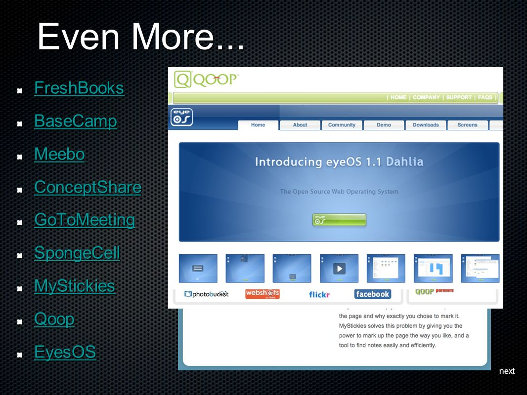 Even More... FreshBooks BaseCamp Meebo ConceptShare GoToMeeting