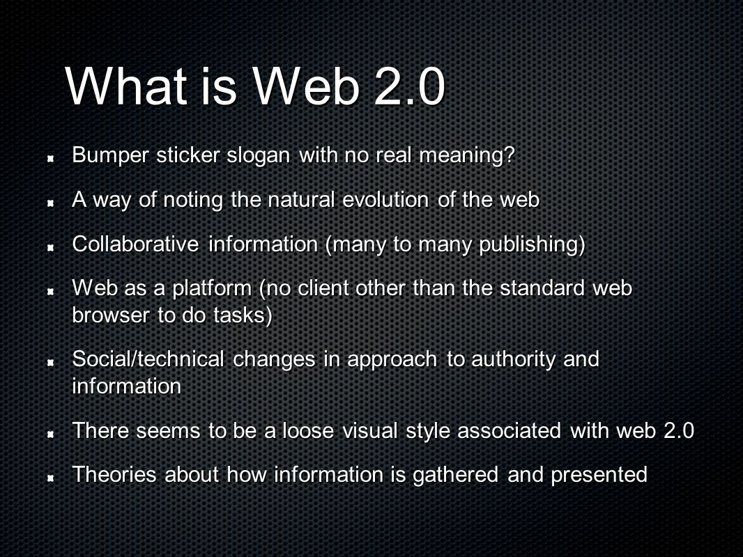 What is Web 2.0 Bumper sticker slogan with no real meaning