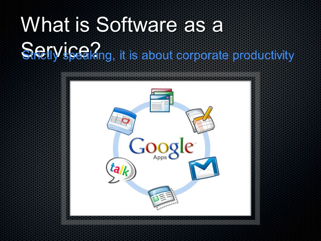 What is Software as a Service
