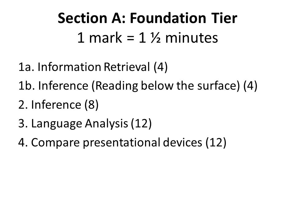 Section A: Foundation Tier 1 mark = 1 ½ minutes