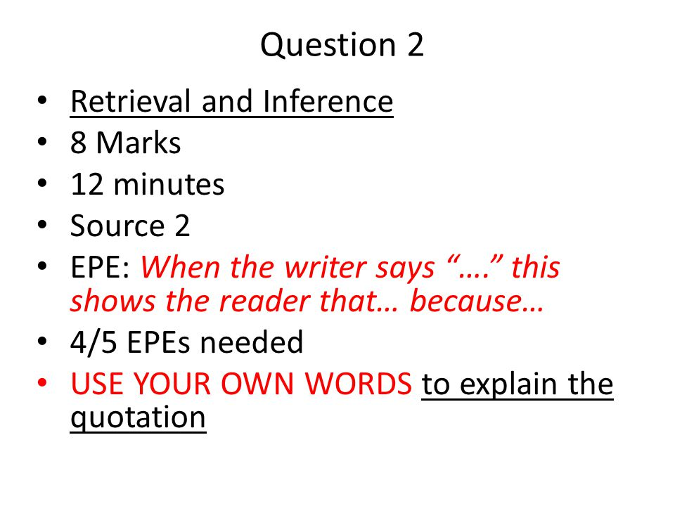 Question 2 Retrieval and Inference 8 Marks 12 minutes Source 2