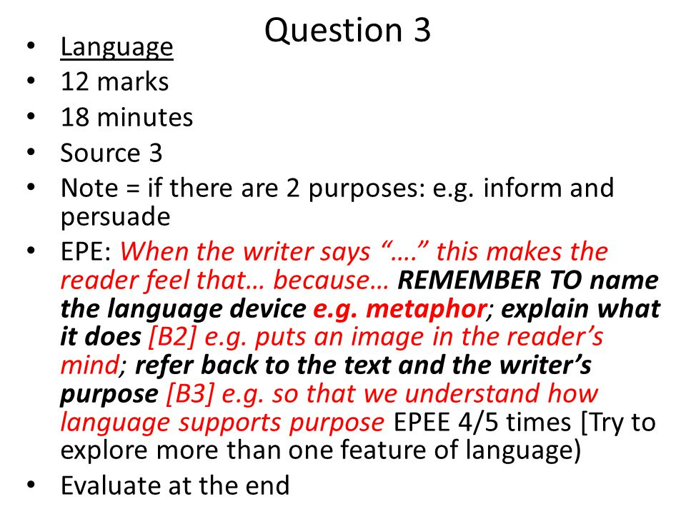 Question 3 Language 12 marks 18 minutes Source 3