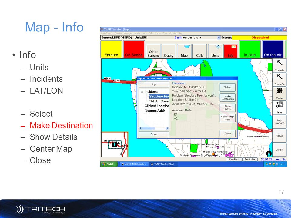 Map - Info Info Units Incidents LAT/LON Select Make Destination