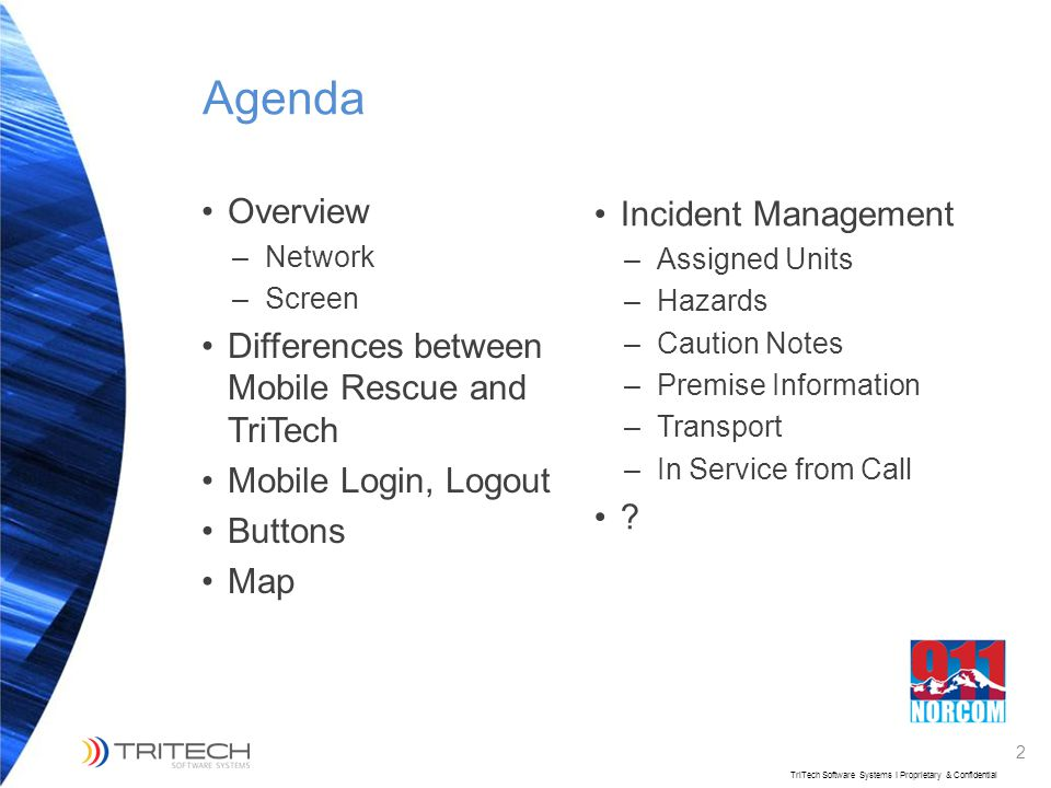 Agenda Overview Incident Management