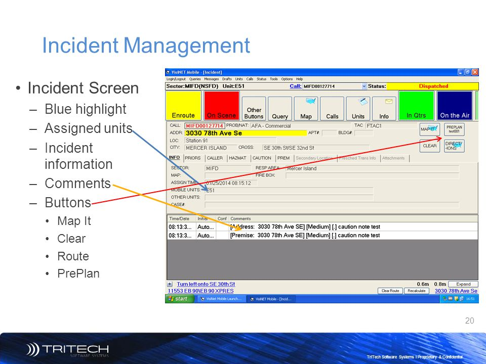 Incident Management Incident Screen Blue highlight Assigned units