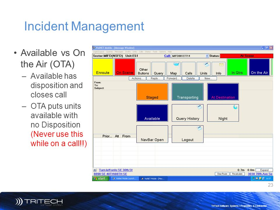 Incident Management Available vs On the Air (OTA)